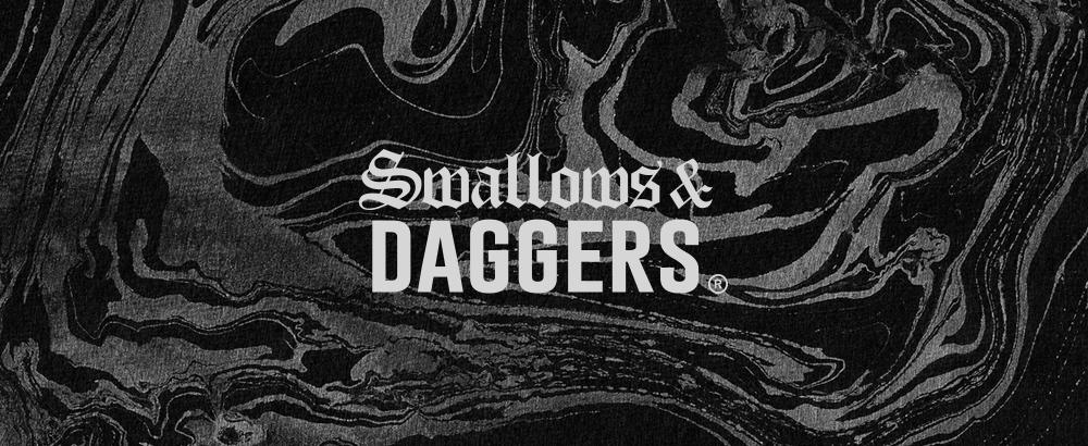 Swallows & Daggers